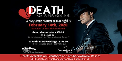 Valentine's Day Murder Mystery Dinner - Death of a Gangster