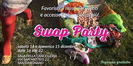 Swap Party a San Gimignano biglietti