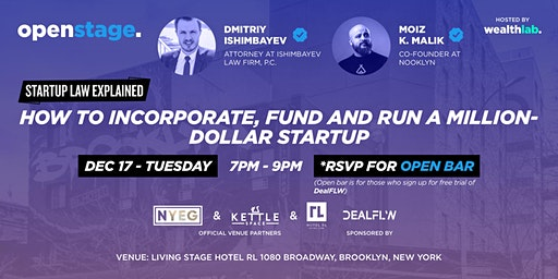 OPEN STAGE:  STARTUP LAW EXPLAINED + NETWORKING (w/ OPEN BAR!)