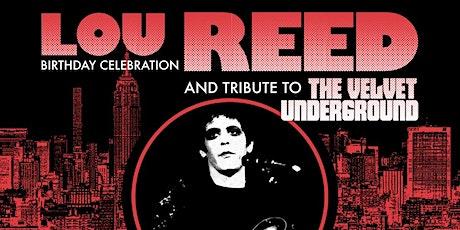 Lou Reed's Birthday Celebration tickets