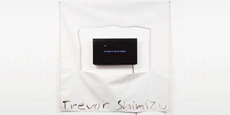 Curator-Led Tour of Trevor Shimizu and Michelle Lopez tickets