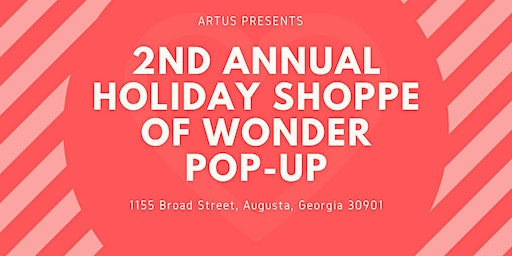 2nd Annual Holiday Shoppe of Wonder