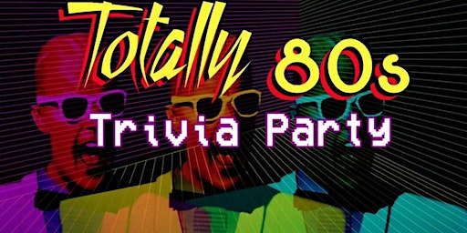 80's Trivia Party