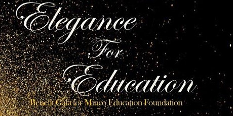 Elegance for Education Benefit Gala tickets