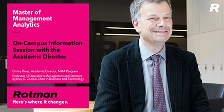 Rotman Master of Management Analytics (MMA) On-Campus Information Session tickets