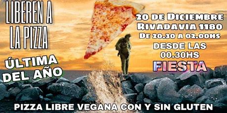 Liberen a la pizza ESPECIAL FIESTA NAVIDEÑA entradas