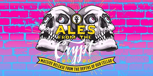 Ales From The Crypt, 2020 • 6 Barrel Aged Beers Release Party