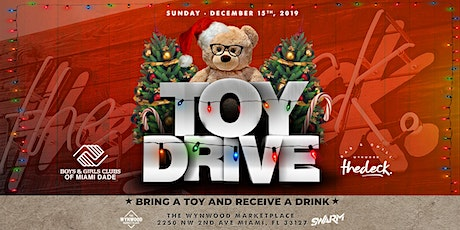 Toy Drive at thedeck in The wynwood Marketplace - BGCMIA tickets