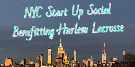 NYC Startup Social Benefitting Harlem Lacrosse tickets