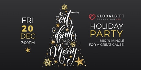 Holiday Party - Mix 'n Mingle for a Great Cause! tickets