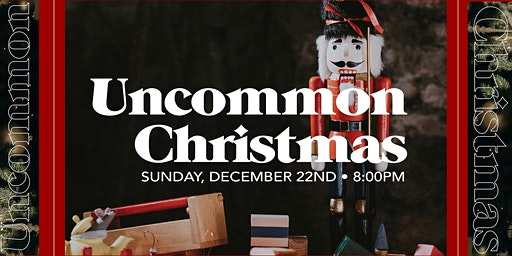 Uncommon Christmas Production