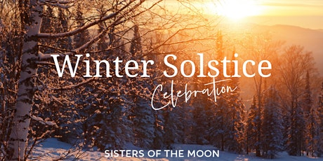 Sisters of the Moon | Winter Solstice Celebration tickets