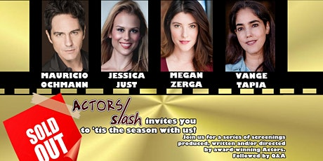 Actors Slash Jingle & Mingle with Mauricio Ochmann, Jessica Just, Megan Zerga & Vange Tapia tickets