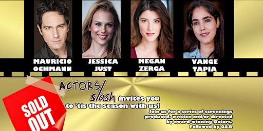 Actors Slash Jingle & Mingle with Mauricio Ochmann, Jessica Just, Megan Zerga & Vange Tapia