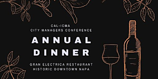 Cal-ICMA City Managers Conference Annual Dinner