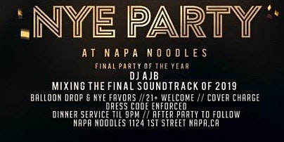 Napa Noodles New Years Eve Party!