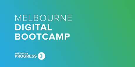 Melbourne Digital Bootcamp 2020 tickets