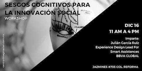 Sesgos Cognitivos para la Innovación Social billets
