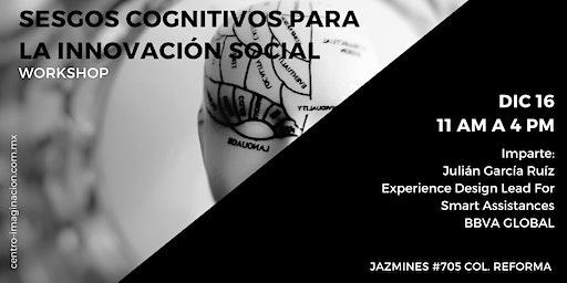 Sesgos Cognitivos para la Innovación Social