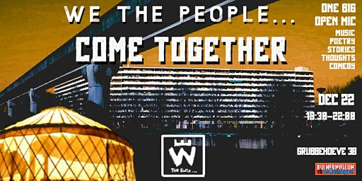 We The People... Come Together
