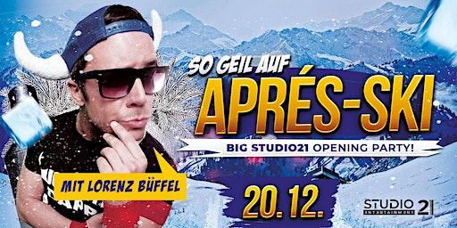 So geil auf Apres Ski   LORENZ BÜFFEL LIVE!
