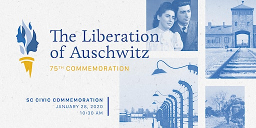 75th Anniversary of The Liberation of Auschwitz
