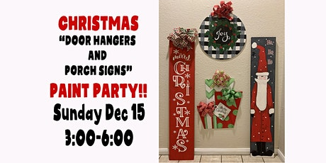 CHRISTMAS DOOR HANGERS AND PORCH SIGNS PAINT PARTY tickets