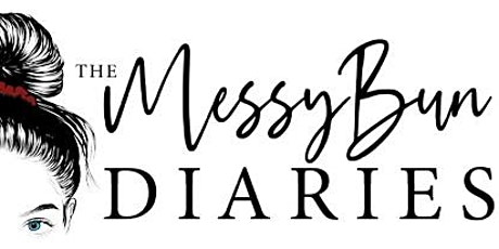The messy bun diaries volume one launch party  tickets