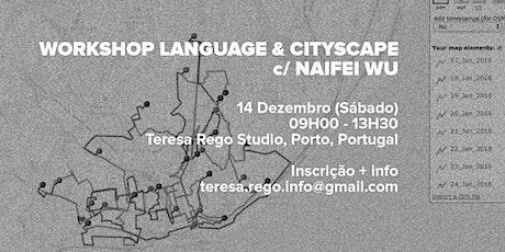 Workshop Language and Cityscape c/ Naifei Wu bilhetes