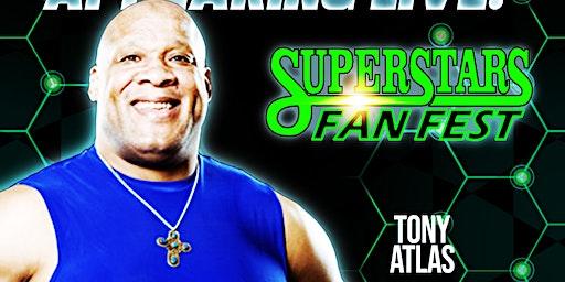Meet & Greet with Tony Atlas at Superstars Fan Fest