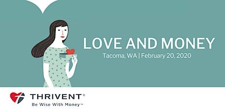 Love and Money (Tacoma) tickets