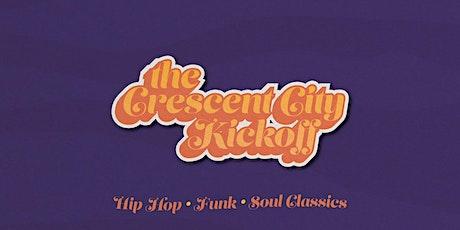 The Crescent City Kick Off tickets