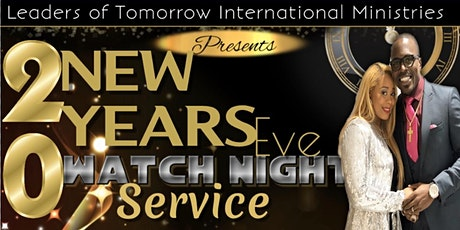 New Years Eve Service @ Leaders of Tomorrow International Ministries  tickets