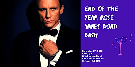 2019 End of Year Rose/James Bond Bash- W Lake shore tickets
