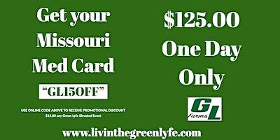 Green Lyfe Missouri Med Card Day