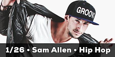 Hip Hop with Sam Allen tickets