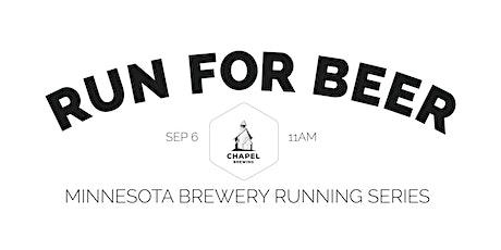 Beer Run - Chapel Brewing | 2020 Minnesota Brewery Running Series tickets