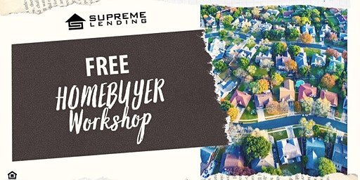Free Homebuyers Workshop!