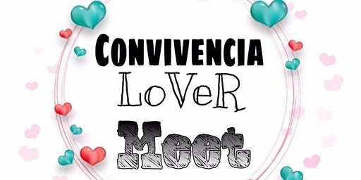 Convivencia lover meet