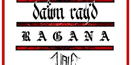 Dawn Ray'd, Ragana, Vale at Eli's Mile High Club tickets
