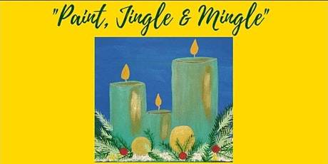 """Paint, Jingle & Mingle"" tickets"