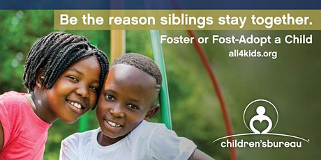 Become a Resource Parent - Foster or Foster- Adopt Siblings tickets