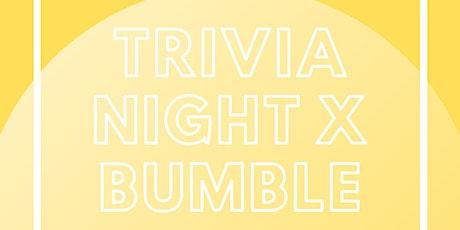 Trivia Night x Bumble tickets