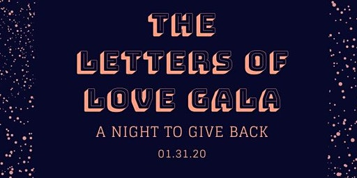 Letters of Love Gala (High School Students Only)