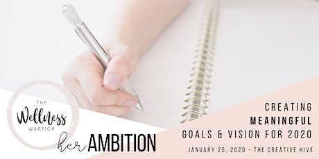 Creating Meaningful Goals + Vision for 2 0 2 0  tickets