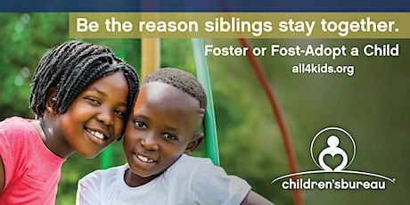 Become a Resource Parent - Foster or Foster-Adopt Siblings tickets