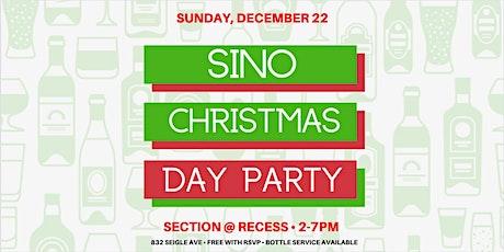 #SINOChristmas Day Party- FREE w/ RSVP!! tickets