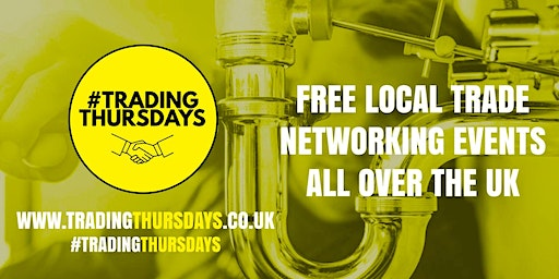 Trading Thursdays! Free networking event for traders in Collier Row