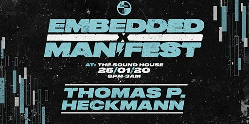 Thomas P Heckmann  at The Sound House (Embedded X Manifest)