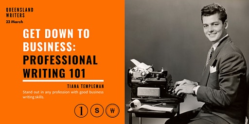 Get Down To Business: Professional Writing 101 with Tiana Templeman